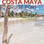 Costa Maya Mexico Cruise Port