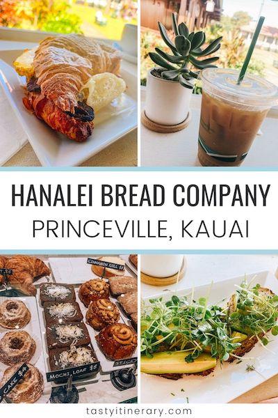 hanalei bread company, princeville kauai