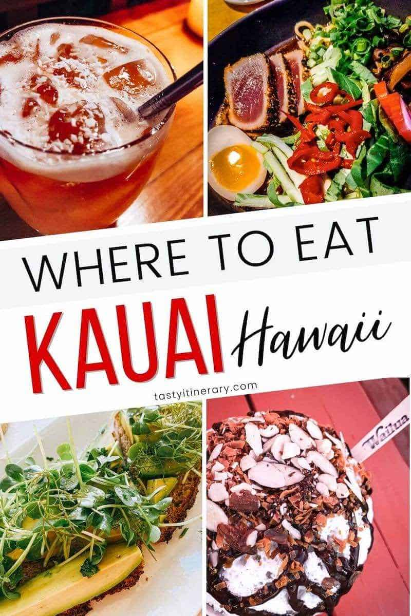 Where to Eat in Kauai Hawaii - Pinterest Pin