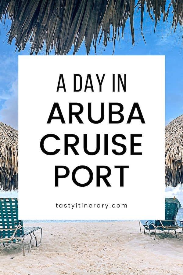 A Day in Aruba Cruise Port | Pinterest Pin