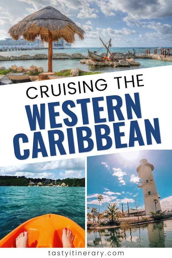 western Caribbean cruise port   Pinterest marketing pin