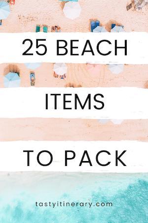 Pinterest Marketing Pin | 25 Beach Items to Pack