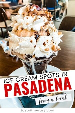 Pinterest Marketing Image | Ice Cream Spots in Pasadena
