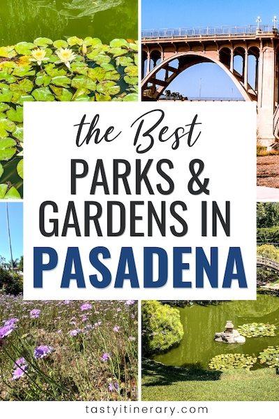Pinterest Marketing Pin   parks and gardens in pasadena